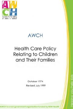 AWCH Health Care Policy Relating to Children and their Families