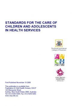 Standards for the Care of Children and Adolescents in Health Services