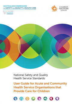 User Guide for Acute and Community Health Service Organisations that Provide Care for Children
